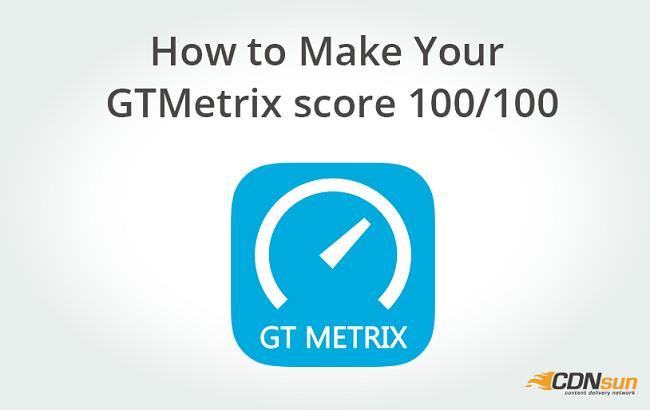 How to Make Your GTMetrix score 100/100